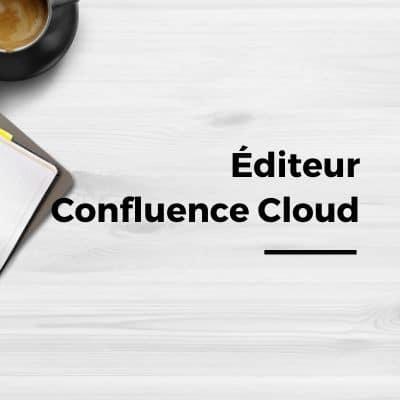Nouvel éditeur dans Confluence Cloud
