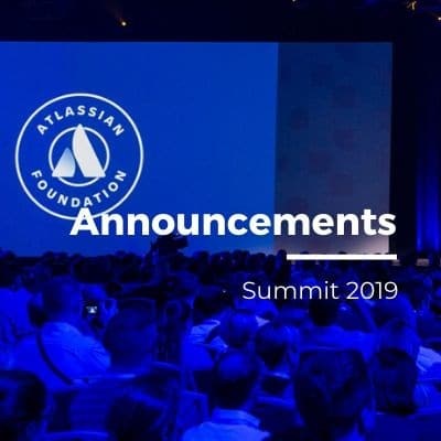 Atlassian Summit 2019 announcements